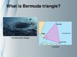 Презентация 'The Bermuda Triangle. Will the Mystery Ever Be Solved?', 3.
