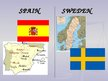 Презентация 'Culture Differences (Spain - Sweden)', 2.